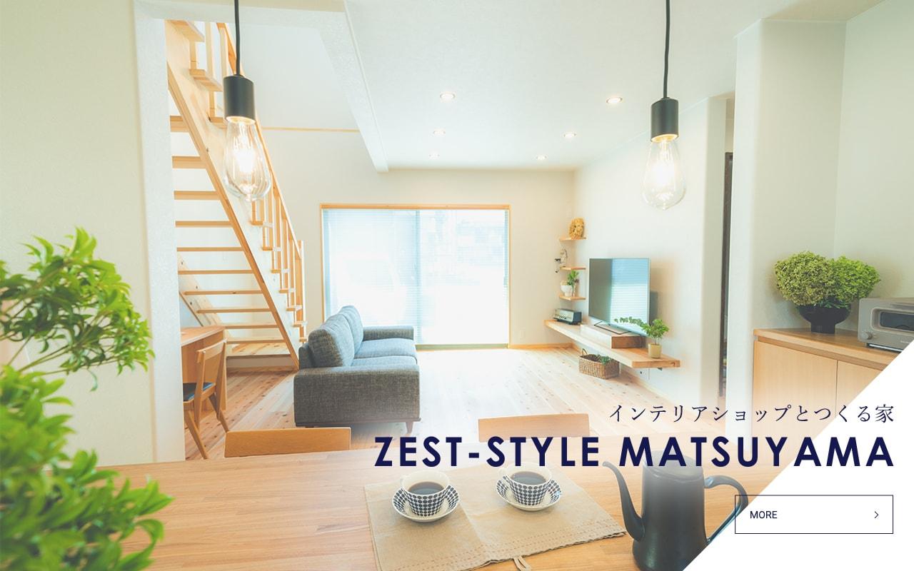 ZEST STYLE MATSUYAMA